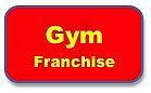 Gym Franchise